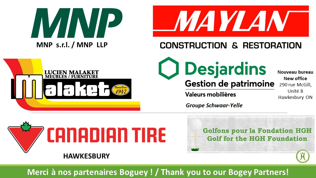 Thanks to our Bogey Partners: MNP, Maylan Construction and Restoration, Malaket Furniture, Desjardins and Canadian Tire