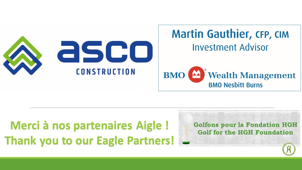 Thanks to our Eagle Partners: Asco Construction and Martin Gauthier Conseiller en placement BMO