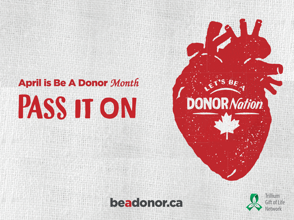 Pass it on - April is Be a Donor month